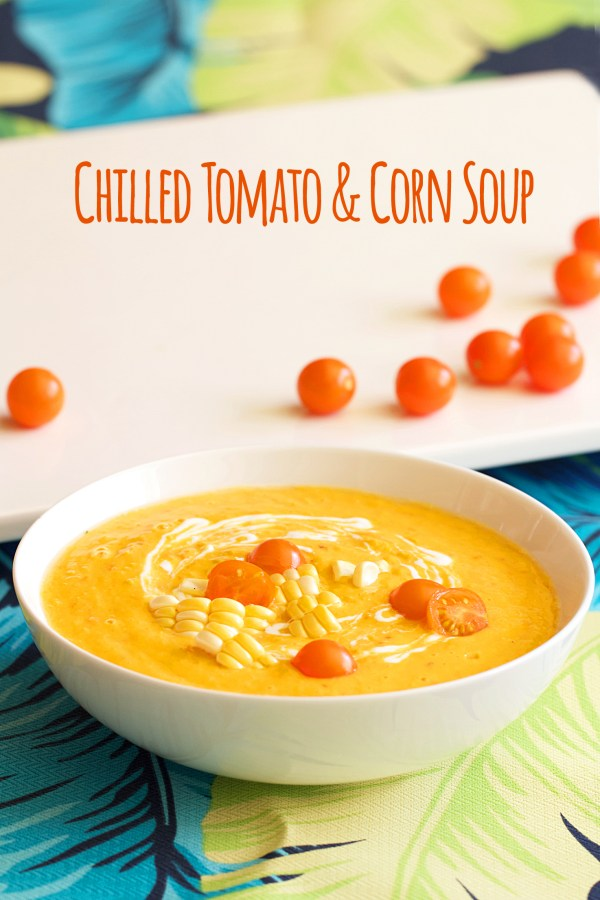 Chilled Sungold Tomato and Corn Soup