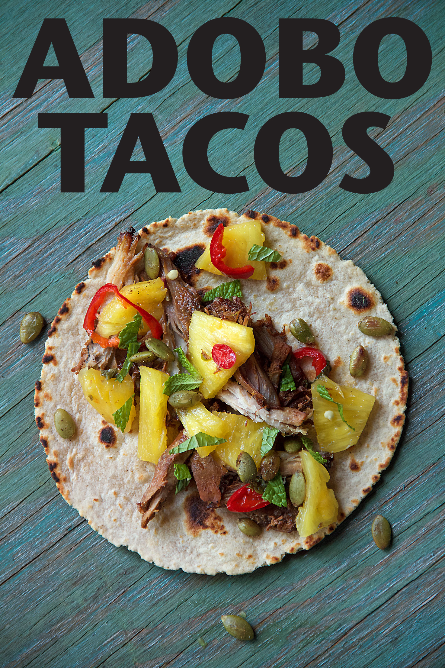 Pork and Pineapple Adobo Tacos