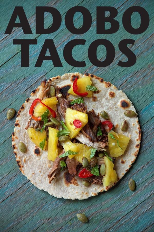 Pork and Pineapple Adobo Tacos