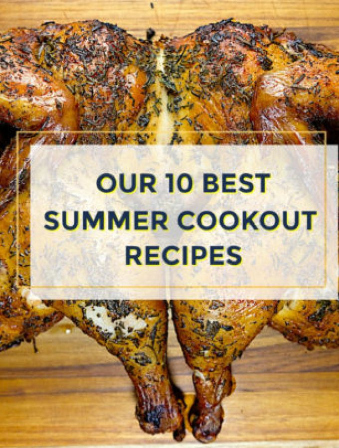 Our 10 Best Summer Cookout Recipes