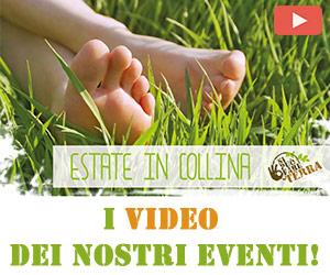 I video di Estate in Collina!