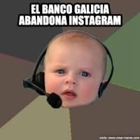 El Banco Galicia bajó la persiana de Instagram