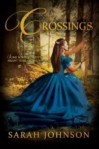 Crossings, Sarah Johnson
