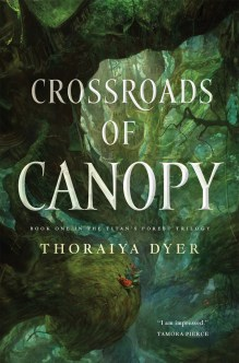 Crossroads of Canopy, Thoraiya Dyer
