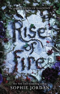 Rise of Fire, Sophie Jordan