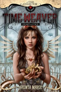 The Time Weaver: Heart of Cogs, Jacinta Maree