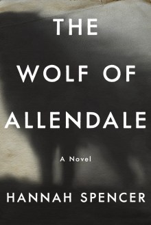The Wolf of Allendale, Hannah Spencer