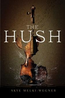 The Hush Skye Melki-Wegner