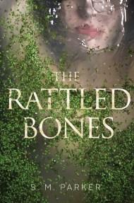 Rattled Bones SM Parker