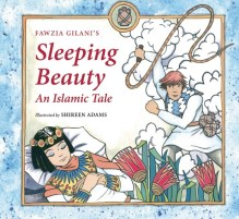 Sleeping Beauty an Islamic Tale