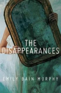 The Disapearances Emily Bain Murphy