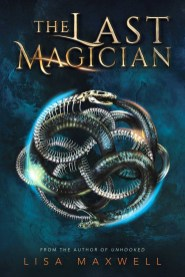 The Last Magician Lisa Maxwell
