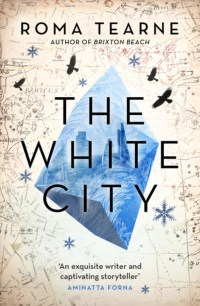 The White City Roma Tearne