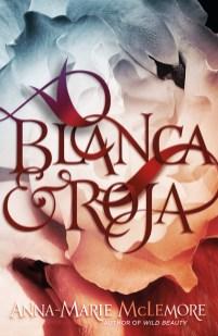Blanca&Roja_ARE_CVR_020218.indd