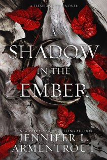 A Shadow in the Ember (Flesh and Fire 1)