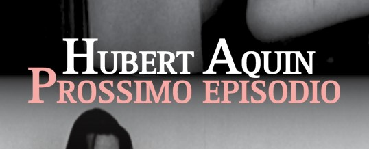 """Prossimo episodio di Hubert Aquin<span class=""""wtr-time-wrap after-title""""><span class=""""wtr-time-number"""">4</span>′ di lettura</span>"""