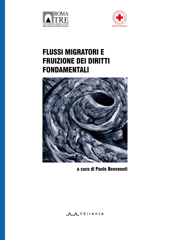 Flussi migratori e fruizione dei diritti fondamentali (a cura di Paolo Benvenuti)