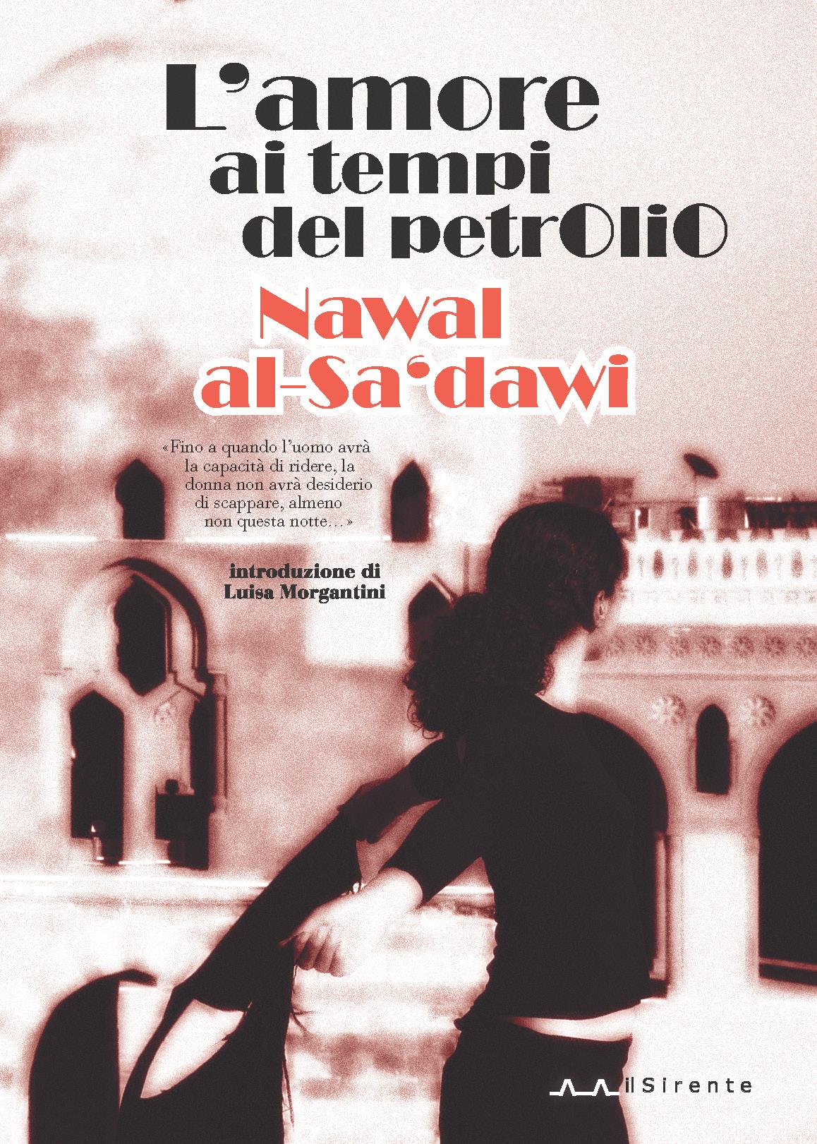 L'amore ai tempi del petrolio (Nawal al-Sa'dawi)