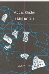 I miracoli : Abbas Khider