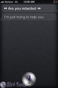 Are You Retarded?~ Siri Quotes