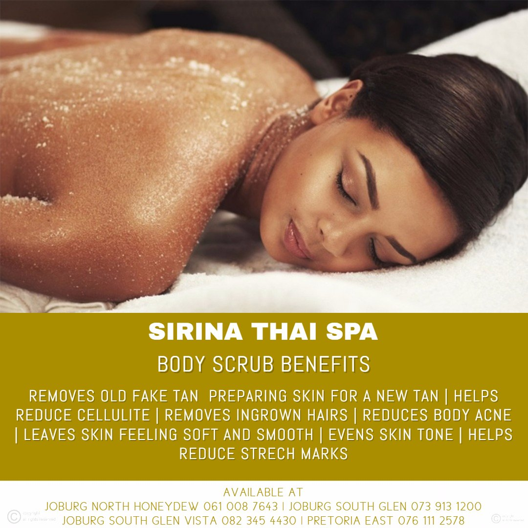 Sirina Thai Spa Benefits of a Body Scrub