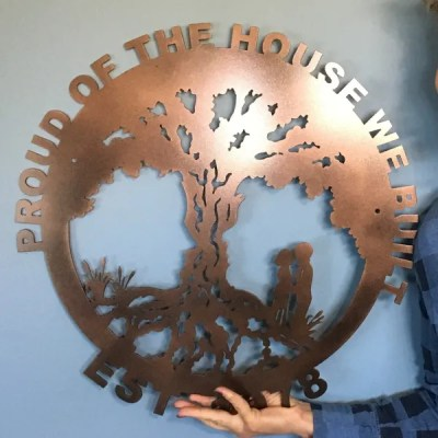 proud of the house we built wall sign patina