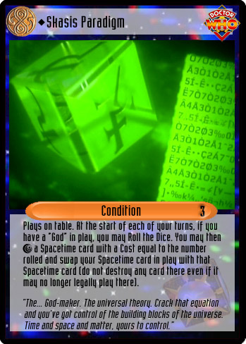 Unauthorized Dr Who CCG  Condition Skasis Paradigm