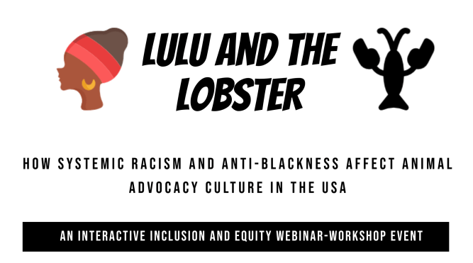 How Systemic Racism and Anti-Blackness Affect Animal Advocacy Culture in the USA