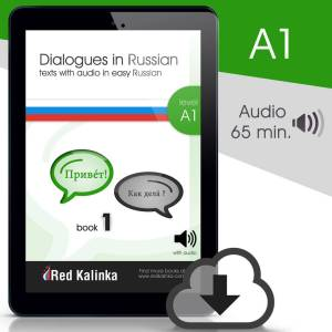 Dialogues in easy Russian + audio: Level A1 (ebook)