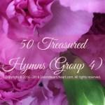 50 Treasured Hymns (Group 4)