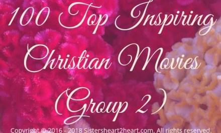 100 Top Inspiring Christian Movies (Group 2)