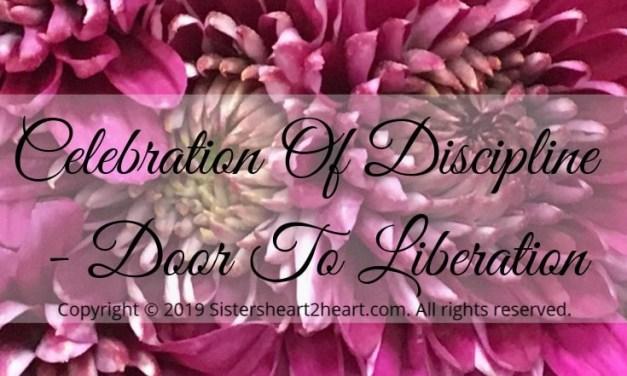 Celebration Of Discipline – Door To Liberation