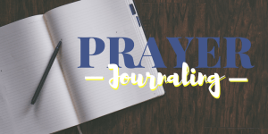 Prayer Journaling - Sister Triangle Article