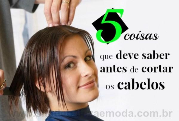 5 coisas que você deve saber antes de cortar os cabelos