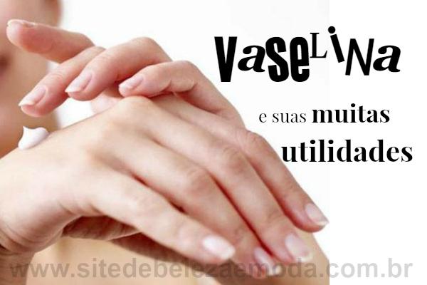 Cuide das mãos, pés, sobrancelhas e lábios com vaselina