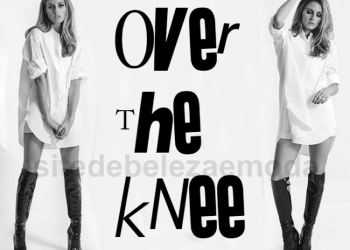 5 razões para amar a over the knee