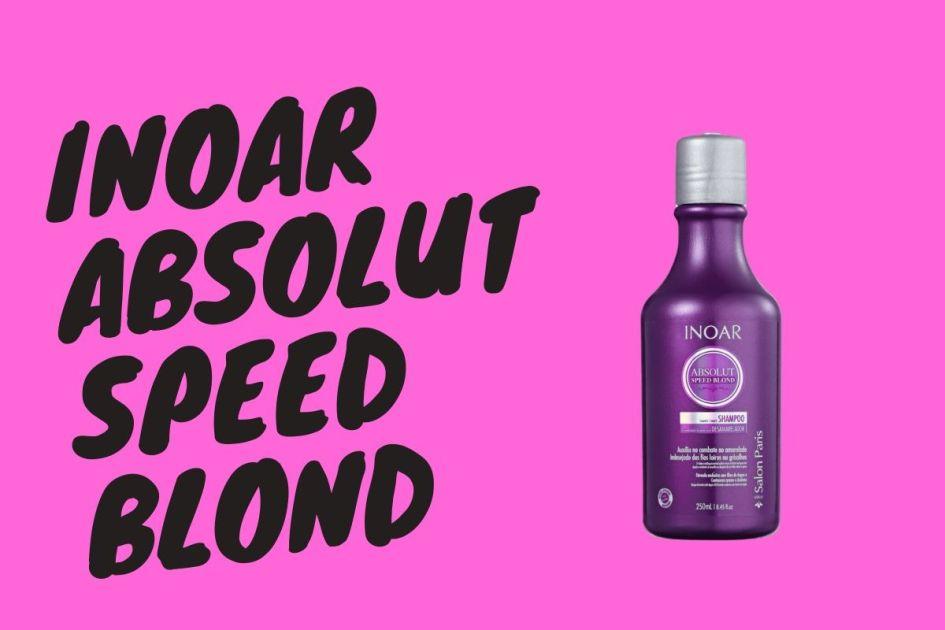 Inoar Absolut Speed Blond