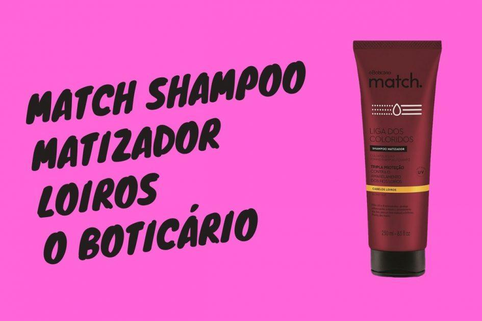 Match Shampoo Matizador Loiros – O Boticário