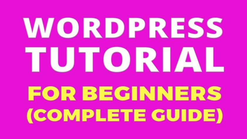 How To Create A WordPress Website – Complete Tutorial For Beginners