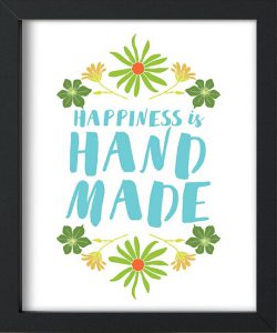 Happiness is hand Made