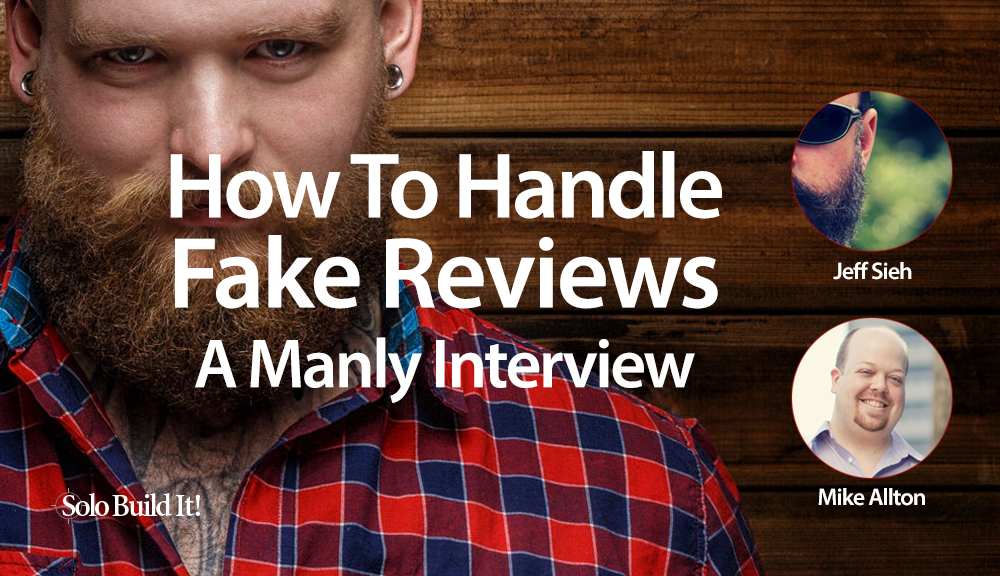 How To Handle Fake Reviews: A Manly Interview