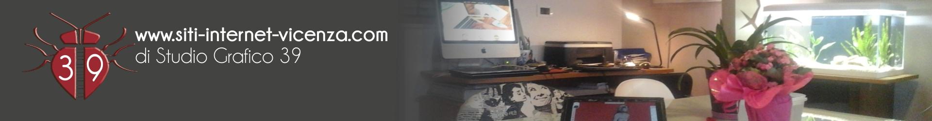 SITI INTERNET VICENZA - realizzazione siti internet Vicenza - Creazione siti web Vicenza - Realizzazione siti internet - Creazione siti Web - Realizzazione siti Vicenza - siti internet Schio - siti internet Thiene - siti web Malo - web design Vicenza - siti internet Padova