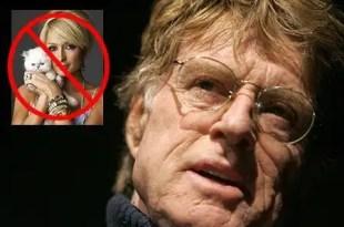 Robert Redford echó a Paris Hilton y su novio del Sundance