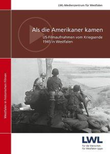 Spektakuläre Aufnahmen vom Kriegsende 1945 in Westfalen zeigt die neue DVD des LWL-Medienzentrums. Foto: LWL