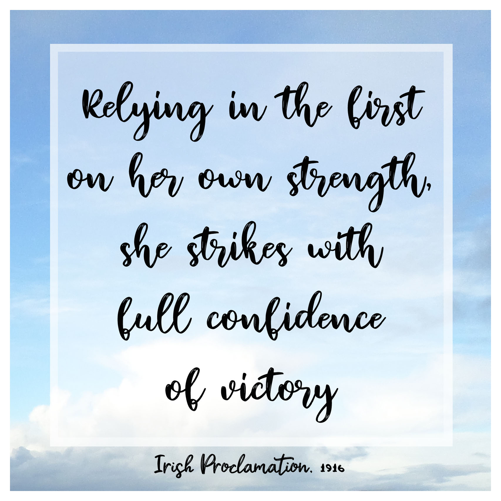 Relying in the first on her own strength, she strikes with full confidence of victory
