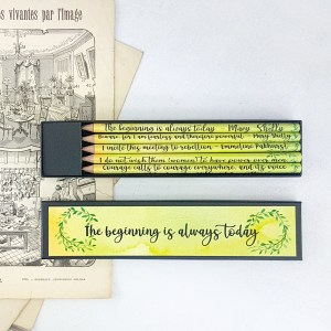 the beginning is always today inspirational feminist quote pencils by six0six design