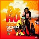 3y3 Hu by Patapaa & Ada