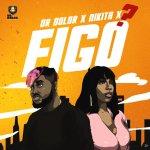 Figo by Dr Dolor & Nikita – Mp3 Download
