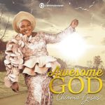 Chioma Jesus Awesome God 1