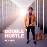 Double Hustle by Pc Lapez